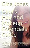 Gina's Hair and Makeup Essentials Guide: The best of tools for hair and makeup including mirror, blow dryer, makeup bag, flat iron, curling iron, brushes and vanity