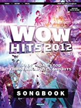 WOW Hits 2012 Songbook: 30 of Today's Top Christian Artists and Hits