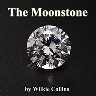 The Moonstone                   By:                                                                                                                                 Wilkie Collins                               Narrated by:                                                                                                                                 Walter Covell,                                                                                        full cast                      Length: 19 hrs and 31 mins     61 ratings     Overall 3.7