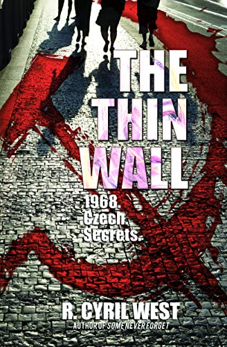 The Thin Wall: A POW/MIA Truth Novel by [R. Cyril West, Chip Beck]