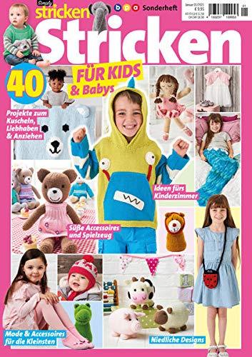 Stricken FÜR KIDS & Babys - 40 Projekte zum Kuscheln, Liebhaben & Anziehen