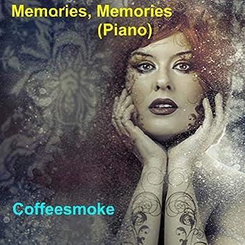 Memories, Memories (Piano)