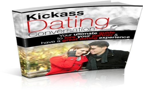 Kickass Dating Conversation (English Edition)