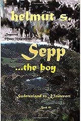 Sepp Sudetenland: Kleinerort (Sepp books) Paperback