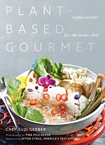 Plant-Based Gourmet: Vegan Cuisine for the Home Chef (English Edition)