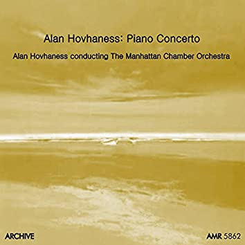 Hovhaness: Concerto for Piano and Orchestra, Op. 48