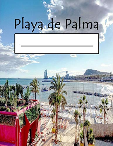Playa de Palma: Mallorca Beaches Notebooks for Surfing on Surfboard Notebook for Beach : Travellers, Boys, Racing, Trash, Travel, Trance, Umbrella, Trolley (8.5