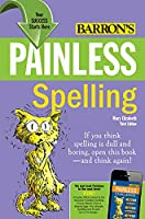 Painless Spelling (Barron's Painless)