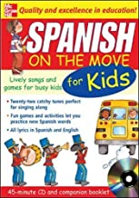 Spanish On The Move For Kids (1CD + Guide): Lively Songs and Games for Busy Kids (On the Move S)