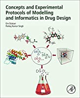 Concepts and Experimental Protocols of Modelling and Informatics in Drug Design