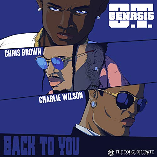 Back To You (feat. Chris Brown & Charlie Wilson) [Explicit]