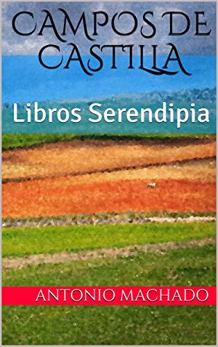 Campos de Castilla: Libros Serendipia (Machado nº 1)