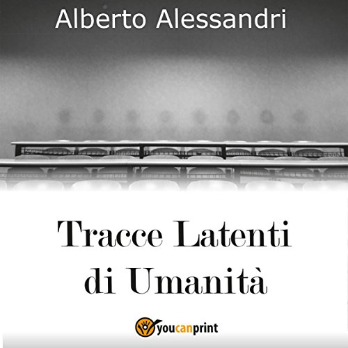 Tracce Latenti di Umanità audiobook cover art