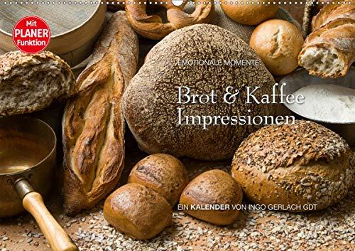 Brot und Kaffee Impressionen 2021 (Wandkalender 2021 DIN A2 quer)