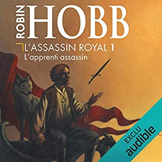 L'apprenti assassin     L'assassin royal 1              De :                                                                                                                                 Robin Hobb                               Lu par :                                                                                                                                 Sylvain Agaësse                      Durée : 17 h et 48 min     1 060 notations     Global 4,7