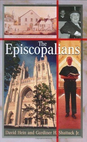 The Episcopalians (Denominations in America,) by David Hein (2003-12-30)