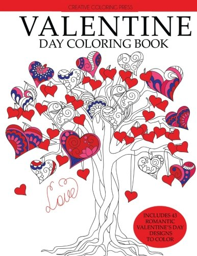 Valentine Day Coloring Book: Romantic Valentine's Day Designs to Color (Adult Coloring Books)