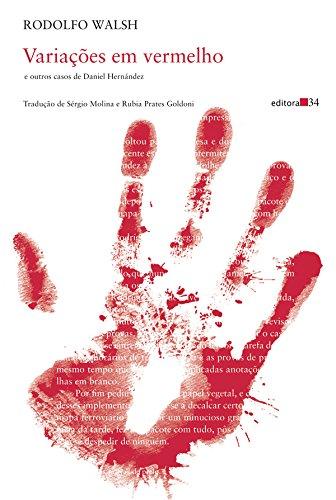 Variações em vermelho: e Outros Casos de Daniel Hernández