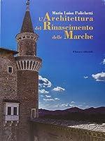 L'architettura del Rinascimento delle Marche