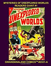 Mysteries Of Unexplored Worlds Readers Giant #1: Gwandanaland Comics #2331-A  An economical black & white version of our great collection -- Over 575 pages of SF/Mystery/Horror Hybrid comics!