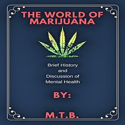 The World of Marijuana audiobook cover art