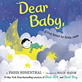 Dear Baby,: A Love Letter to Little Ones