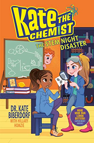 Image of The STEM Night Disaster (Kate the Chemist)