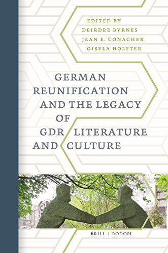 German Reunification and the Legacy of Gdr Literature and Culture (German Monitor, Band 79)
