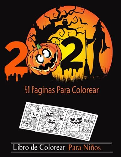 50 páginas para colorear - libro de colorear para niños - 8.5 x 11 - 50 páginas .: Lindo libro para colorear de Halloween para niños y niñas de 4 a 8 años !