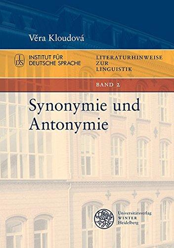 Synonymie und Antonymie (Literaturhinweise zur Linguistik)
