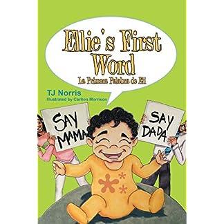 Ellie's First Word: La Primera Palabra de Eli