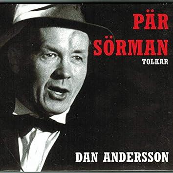 Pär Sörman tolkar Dan Andersson