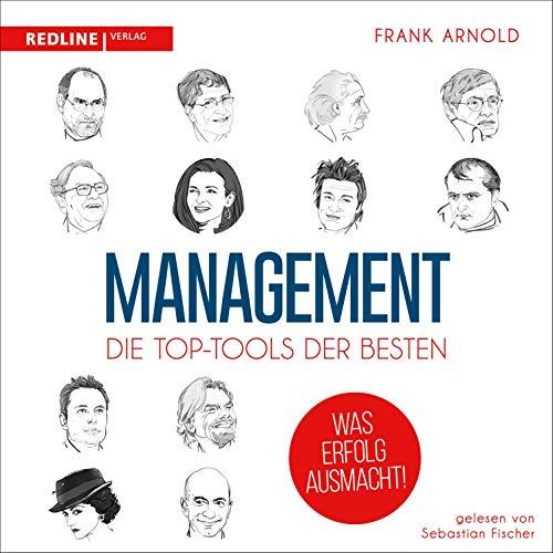 Management: Die Top-Tools der Besten