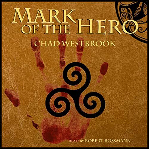 Mark of the Hero audiobook cover art