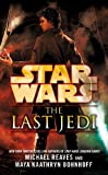 Star Wars: The Last Jedi by Reaves, Michael, Bohnhoff, Maya Kaathryn (2013) Paperback