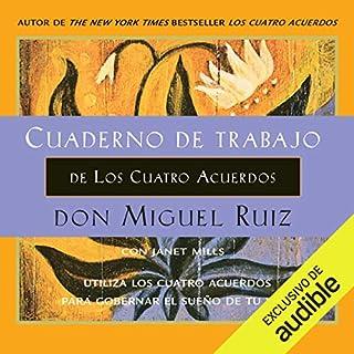 Cuaderno de trabajo de Los Cuatro Acuerdos [Workbook of The Four Agreements] audiobook cover art