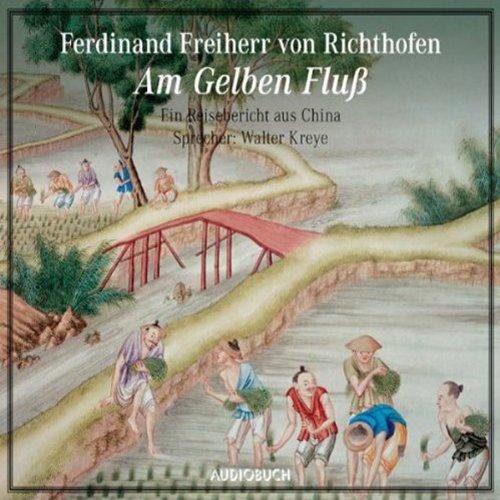 Am gelben Fluß audiobook cover art