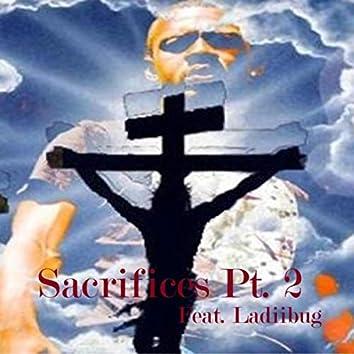 Sacrifices, Pt. 2 (feat. Ladiibug)