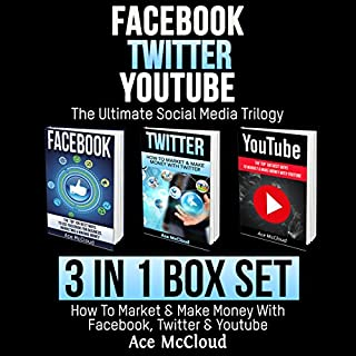 Facebook: Twitter: YouTube: The Ultimate Social Media Trilogy audiobook cover art