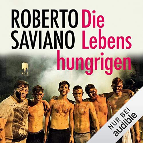 Die Lebenshungrigen audiobook cover art