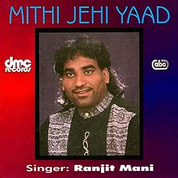 Mithi Jahi Yaad