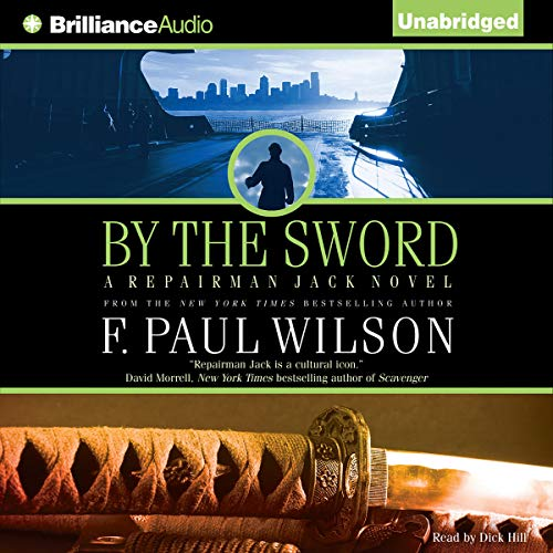 By the Sword Audiobook By F. Paul Wilson cover art