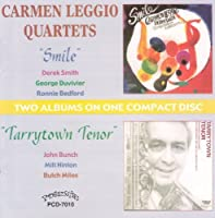 Smile/Tarrytown Tenor by CARMEN LEGGIO (2003-11-25)