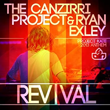 Revival (Project Kate 2013 Anthem)