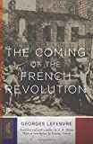 The Coming of the French Revolution: 19 (Princeton Classics)