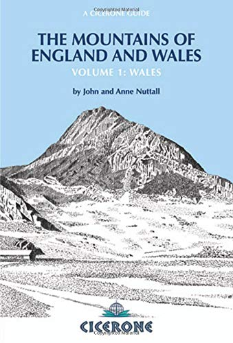 Mountains of England and Wales: Vol 1 Wales (The Nuttalls Guide) (Cicerone Guide)
