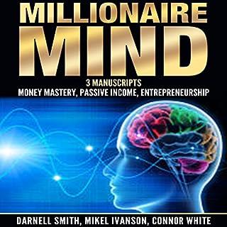 Millionaire Mind: 3 Manuscripts audiobook cover art