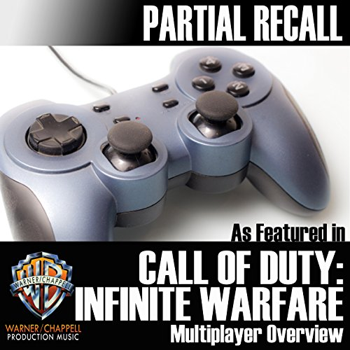 """Partial Recall (As Featured in """"Call of Duty: Infinite Warfare"""" Multiplayer Overview)"""