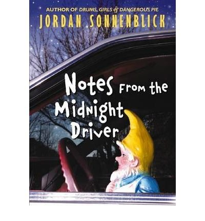 [Notes from the Midnight Driver] [by: Jordan Sonnenblick]