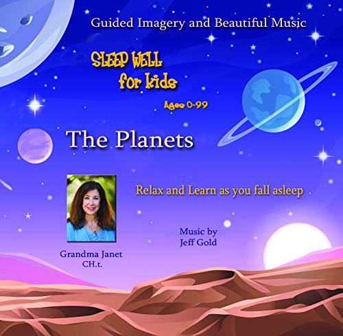 Sleep Well For Kids: The Planets
